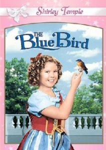 The Blue Bird Shirley Temple